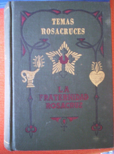 temas rosacruces fraternidad rosacruz max heindel
