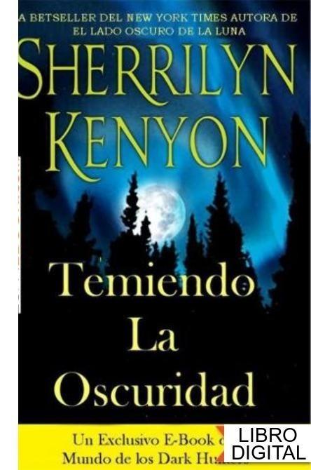 temiendo a la oscuridad sherrilyn kenyon