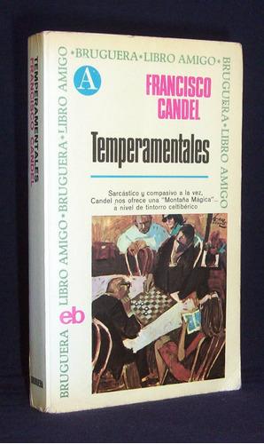 temperamentales francisco candel novela bruguera