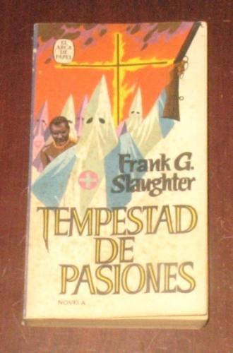 tempestad de pasiones frank slaughter novela guerra civil us