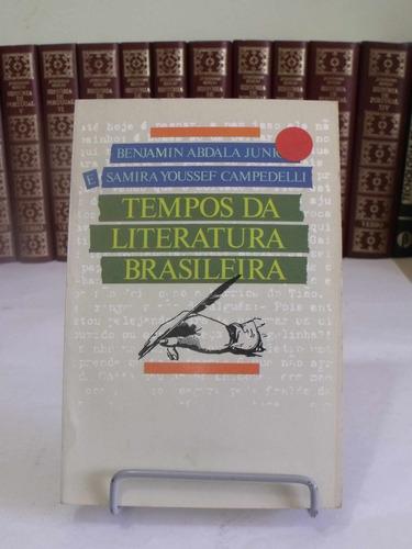 tempos da literatura brasil - benjamin abdala e samira youss