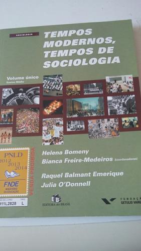 tempos modernos,tempos de sociologia helena bomeny