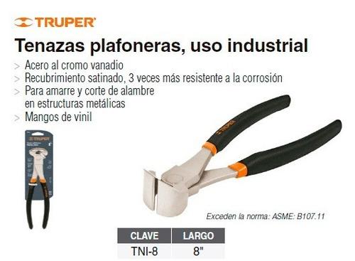 tenaza truper 20cm industrial construcción carpintería tni-8