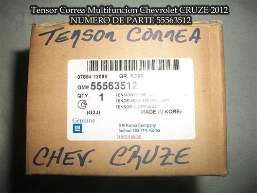 tensor correa unica chevrolet cruze original gm 55563512