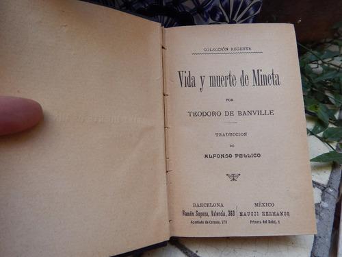 teodoro de banville, vida y muerte de mineta, libro antiguo