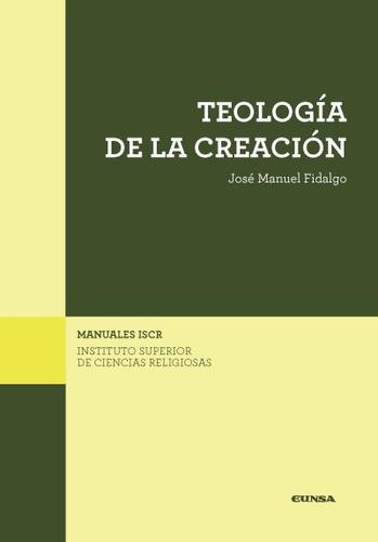 teología de la creación(libro teología espiritual)