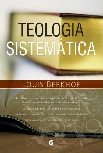 teologia sistemática de louis berkhof