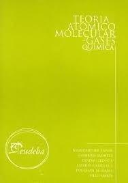 teoría atómico molecular. gases. química. lewin. eudeba