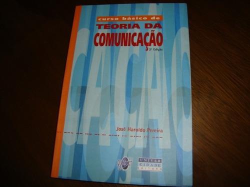 teoria da comunicação - josé haroldo  - ano 2003