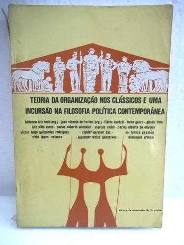 teoria da organização classicos incursão filosofia politica