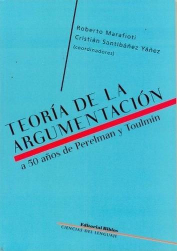 teoría de la argumentacion - santibáñez, marafioti