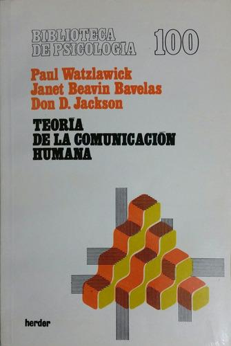 teoria de la comunicacion humana - paul watzlawick - herder