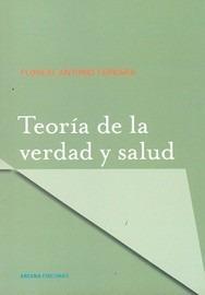 teoria de la verdad y salud - floreal a. ferrara -ed. arcana