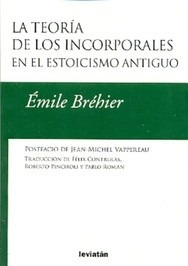 teoria de los incorporales en el estoicismo antiguo. brehier
