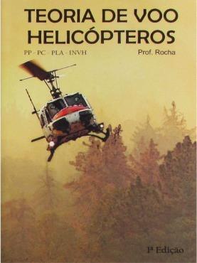 teoria de voo helicópteros - pp, pc, pla, invh - prof. rocha