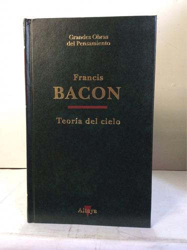 teoría del cielo de francis bacon en altaya