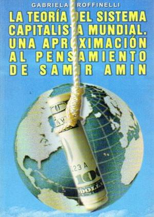 teoría del sistema capitalista mundial. roffinelli