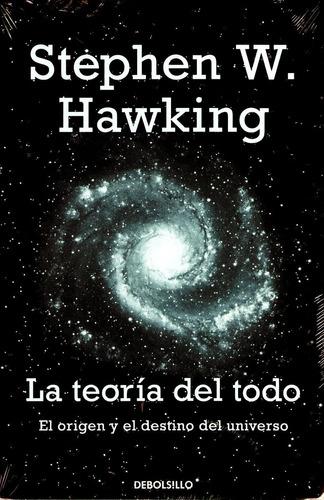 teoria del todo , la - stephen hawking / debolsillo