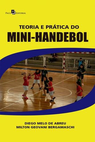 teoria e pratica do mini-handebol