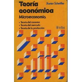Teoría Económica Microeconomía+elementos De Economía (combo)