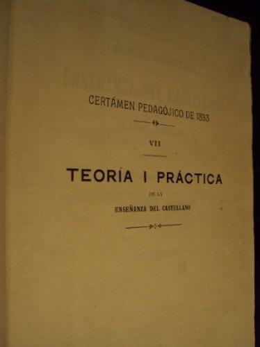 teoria i practica de la enseñanza del castellano, i. b. 1902