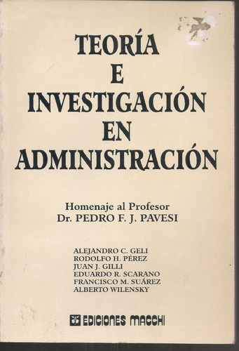 teoría investigación en administración-homenaje a pavesi p.