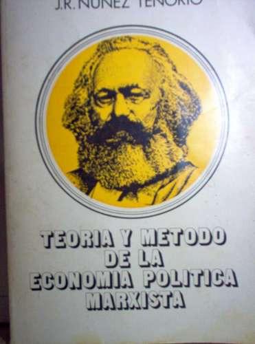 teoría y método de la economía marxista j. r. núñez tenorio