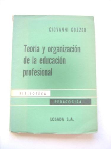 teoría y organización  educación profesional de  g. gozzer
