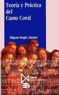 teoría y práctica del canto coral(libro música)