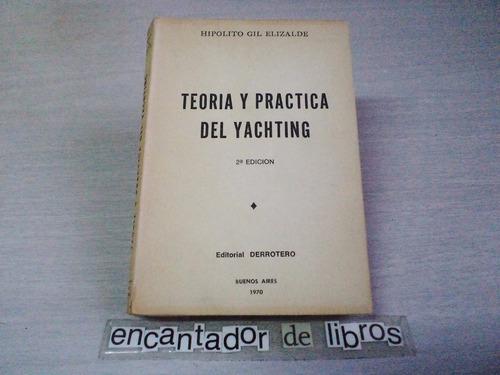 teoría y práctica del yachting (h. gil elizalde)