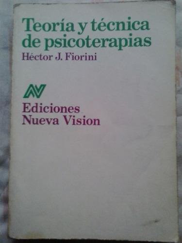 teoria y tecnicas de psicoterapias - fiorini -