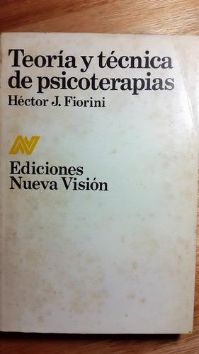 teoria y tecnicas de psicoterapias - hector fiorini