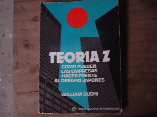 teoría z - william ouchi