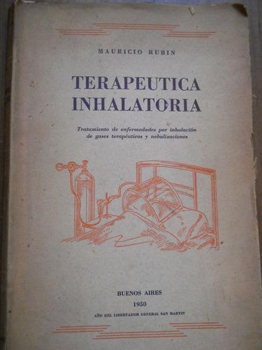 terapeutica inhalatoria. mauricio rubin.