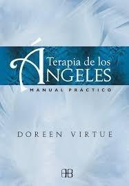 terapia de los angeles manual practico - virtue, doreen
