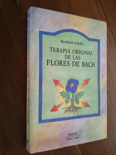 terapia original de las flores de bach - mechthild scheffer