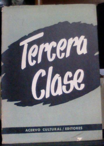 tercera clase scholem alejem acervo cultural editores 1960 -