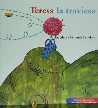 teresa la traviesa(libro infantil)