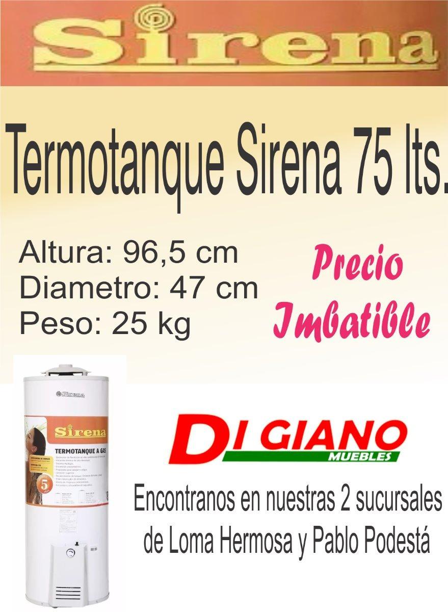 Termotanque A Gas Sirena 75 Litros 3 650 00 En Mercado Libre # Muebles Digiano