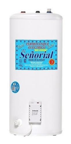 termotanque electrico 95 litros  superior señorial