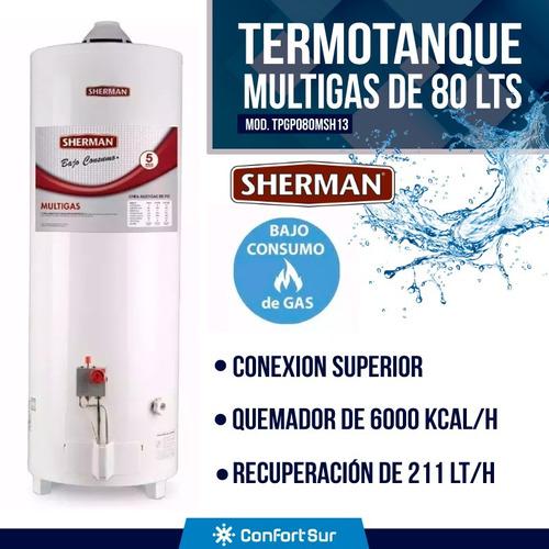 termotanque múltigas sherman 80 mayor recuperación + regalo
