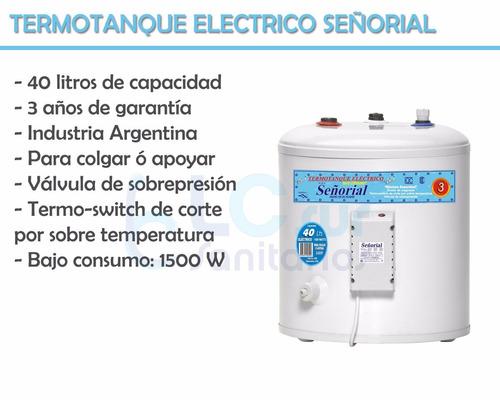 termotanque señorial 40lts electrico 6 cuotas sin interés