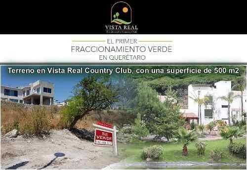 terreno en vista real country club, 500 m2 gran ubicación!!