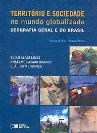 território e sociedade no mundo globalizado
