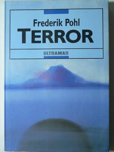 terror. frederik pohl