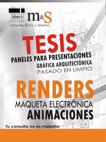 tesis, renders, animaciones, maquetas electrónicas.