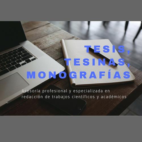 tesis, tesinas, monografías, trabajos. asesorías académicas
