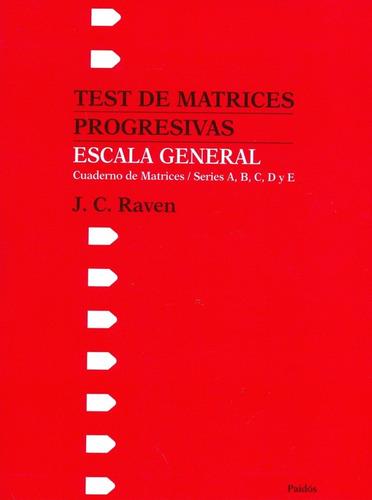 test de matrices progresivas escala general, raven, paidós