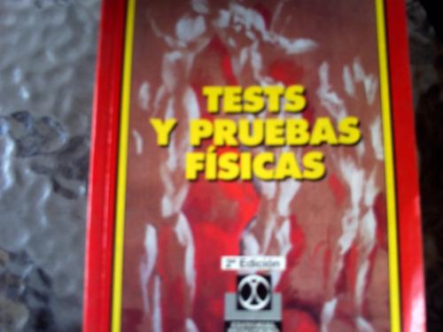 test y pruebas fisicas , 2da edicion