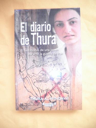 testimonio - el diario de thura - thura al-windawi